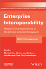 Enterprise Interoperability - Research and Applications in Service-oriented Ecosystem (Proceedings of the 5th International IFIP Working Conference IWIE 2013)